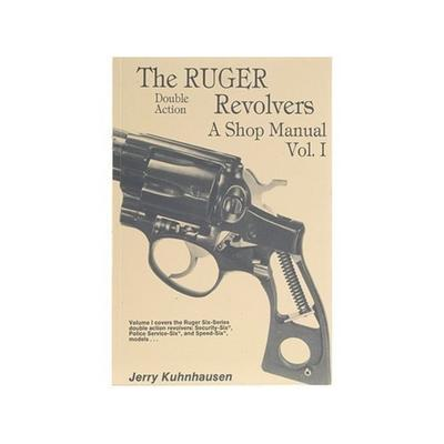 The Ruger Double Action Revolvers: A Shop Manual Volume 1 Book by Jerry Kuhnhausen